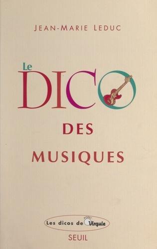Le dico des musiques. Musiques occidentales, extra-européennes et world