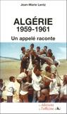Jean-Marie Lentz - Algérie 1959-1961 - Un appelé raconte.
