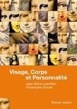 Jean-Marie Lepeltier et Christophe Drouet - Visage, corps et personnalité.