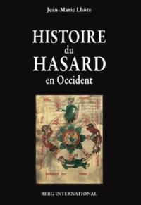 Jean-Marie Lhôte - Histoire du hasard en occident.