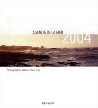 Jean-Marie Liot - Agenda de la mer 2004.