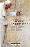 Jean-Marie Lustiger - La promesse.