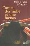 Jean-Marie Magnan - Contes des mille et une faenas.