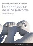 Jean-Marie Martin - La bonne odeur de la Miséricorde - Recueil de nouvelles tirées de l'Evangile.