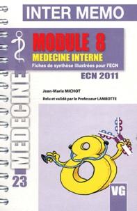 Jean-Marie Michot - Module 8 Médecine interne.