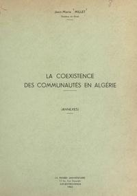Jean-Marie Millet - La coexistence des communautés en Algérie (annexes).