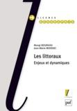 Jean-Marie Miossec et Mongi Bourgou - Les littoraux - Enjeux et dynamiques.