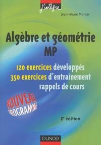 Algèbre et géométrie MP - 120 exercices développés, 350 exercices dentraînement, rappels de cours.pdf