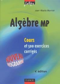 Accentsonline.fr Algèbre MP - Cours et 500 exercices corrigés Image