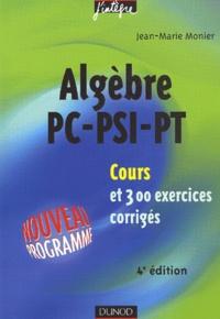 Accentsonline.fr Algèbre PC-PSI-PT - Cours et 300 exercices corrigés Image