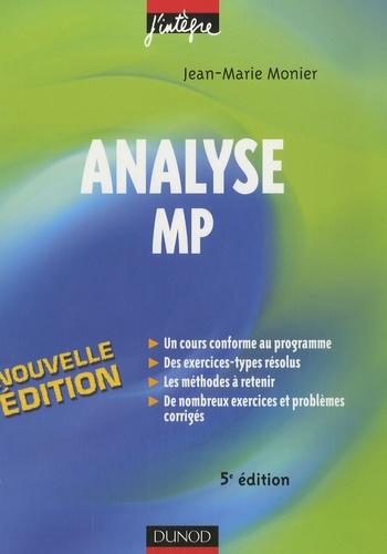 Jean-Marie Monier - Analyse MP - Cours, méthodes et exercices corrigés.