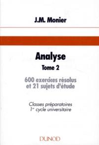 Era-circus.be Analyse. Tome 2, 600 exercices résolus et 21 sujets d'étude Image