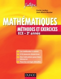 Jean-Marie Monier et Cécile Lardon - Mathématiques Méthodes et Exercices ECE 2e année.