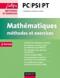 Jean-Marie Monier et Guillaume Haberer - Mathématiques Méthodes et Exercices PC-PSI-PT - 3e éd..