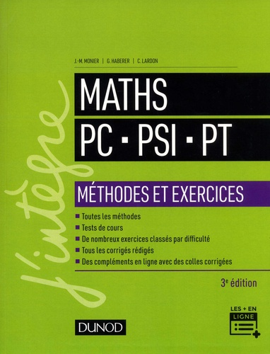 Jean-Marie Monier et Guillaume Haberer - Mathématiques PC-PSI-PT - Méthodes et exercices.