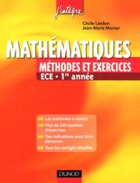 Jean-Marie Monier - Mathématiques - Méthodes et exercices ECE 1re année.