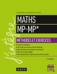 Jean-Marie Monier et Guillaume Haberer - Maths Méthodes et Exercices MP - 4e éd..