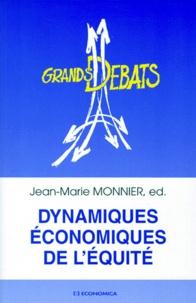 Jean-Marie Monnier et  Collectif - Dynamiques économiques de l'équité.