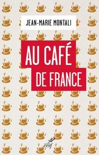Jean-Marie Montali - Au café de France.
