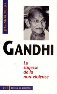 GANDHI. La sagesse de la non-violence.pdf