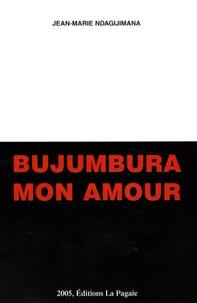 Jean-Marie Ndagijimana - Bujumbura mon amour.