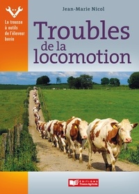 Jean-Marie Nicol - Troubles de la locomotion.