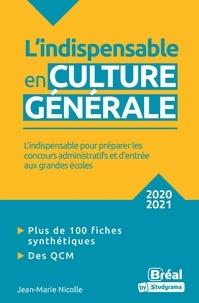 Jean-Marie Nicolle - L'indispensable en culture générale.