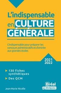 Jean-Marie Nicolle - L'indispensable en culture générale - 2021-2022.