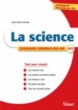 Jean-Marie Nicolle - La science - Concours commun des IEP 2013.