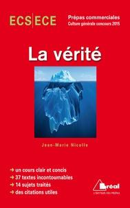 Jean-Marie Nicolle - La vérité - Concours 2015.