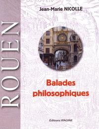 Jean-Marie Nicolle - Rouen - Balades philosophiques.