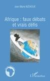 Jean-Marie Nzekoue - Afrique : faux débats et vrais défis.