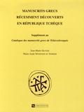 Jean-Marie Olivier et Marie-Aude Monégier du Sorbier - Manuscrits grecs récemment découverts en République tchèque - Supplément au Catalogue des manuscrits grecs de Tchécoslovaquie.