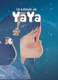 Jean-Marie Omont et Golo Zhao - La balade de Yaya Tome 1 à 3 : Intégrale.