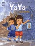 Jean-Marie Omont et Charlotte Girard - La balade de Yaya Tome 2 : La prisonnière.