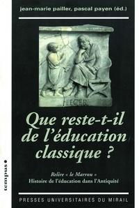 Livres pdf en ligne à télécharger gratuitement Que reste-t-il de l'éducation classique ?  - Relire