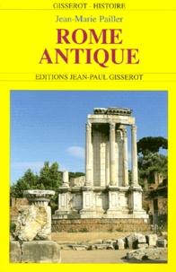 Jean-Marie Pailler - Rome antique.