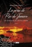 Jean-Marie Palach - Les aventures de Loïc le Corsaire Tome 2 : La prise de Rio de Janeiro.