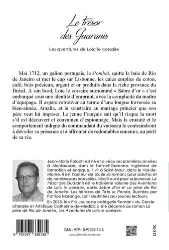 Les aventures de Loïc le Corsaire Tome 3 Le trésor des Guaranis
