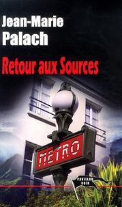 Jean-Marie Palach - Retour aux sources.