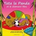 Jean-Marie Palach et Patrice Morange - Tata la panda - Tome 2, Tata la panda et le diamant bleu.