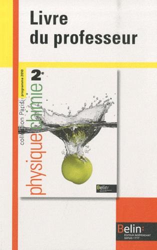 Jean-Marie Parisi - Physique Chimie 2e - Livre du professeur, programme 2010.