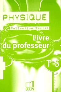 Jean-Marie Parisi - Physique Terminale S - Livre du professeur.