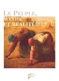 Jean-Marie Paul et Christine Mondon - Le Peuple, mythe et réalité.