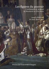Les figures du pouvoir - Larbitraire et le droit de Machiavel au XXe siècle.pdf