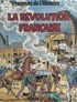 Jean-Marie Pélaprat et Pierre Decomble - La Révolution française.