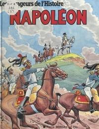 Jean-Marie Pélaprat et Pierre Decomble - Napoléon.