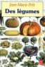 Jean-Marie Pelt - Des légumes.