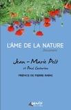Jean-Marie Pelt et Paul Couturiau - L'Ame de la nature.