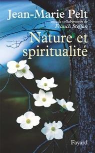 Jean-Marie Pelt - Nature et spiritualité.